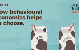 Postcard Hack 5 V03 - Logical Truth - Hack #5 How behavioural economics helps us choose