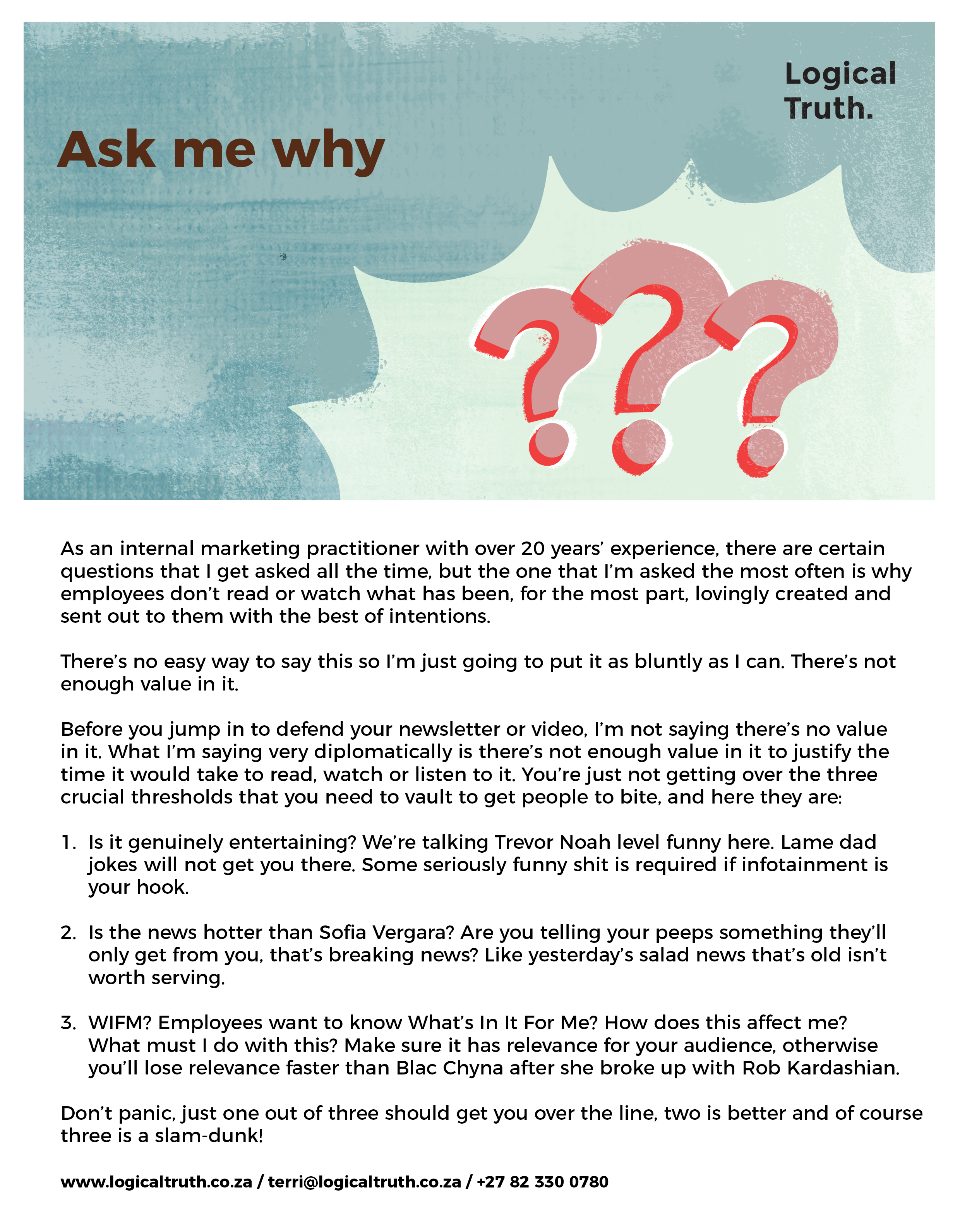 Postcard 2 question - Logical Truth - Ask me why